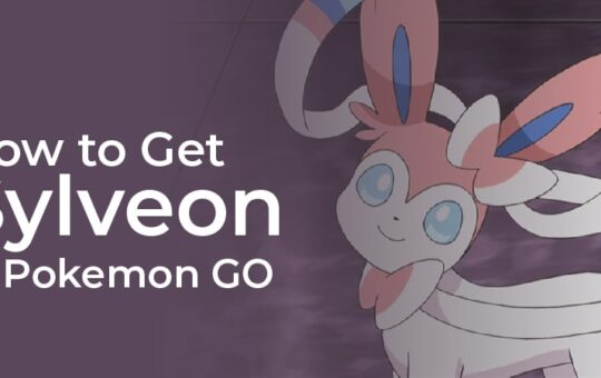 How To Get A Sylveon In Pokemon Go